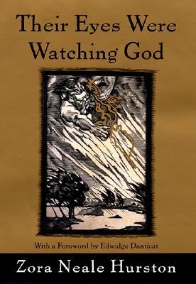 Their Eyes Were Watching God By Hurston, Zora Neale