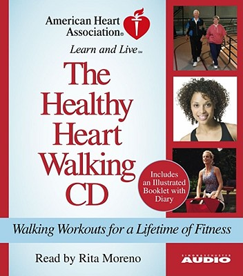 [CD] The Healthy Heart Walking Program By American Heart Association/ Moreno, Rita (NRT)